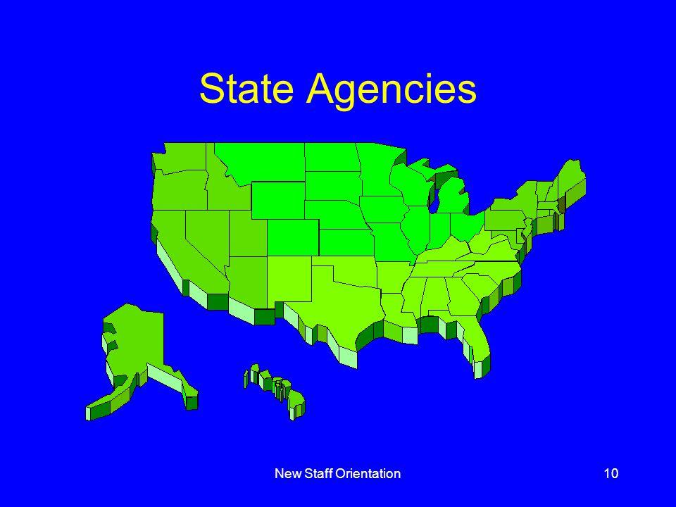 New Staff Orientation10 State Agencies