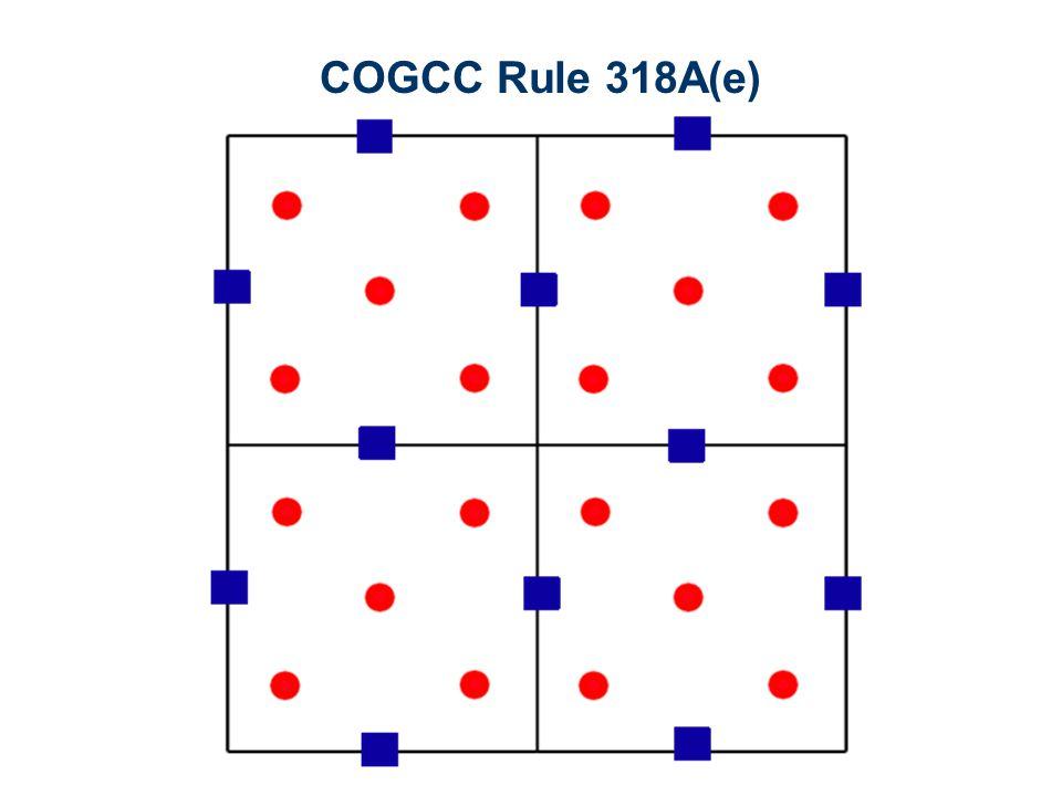 COGCC Rule 318A(e)