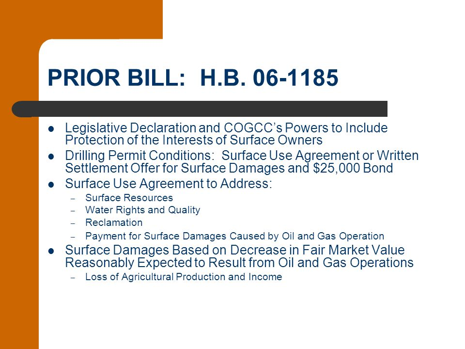 PRIOR BILL: H.B. 06-1185 Legislative Declaration and COGCC's Powers to Include Protection of the Interests of Surface Owners Drilling Permit Condition