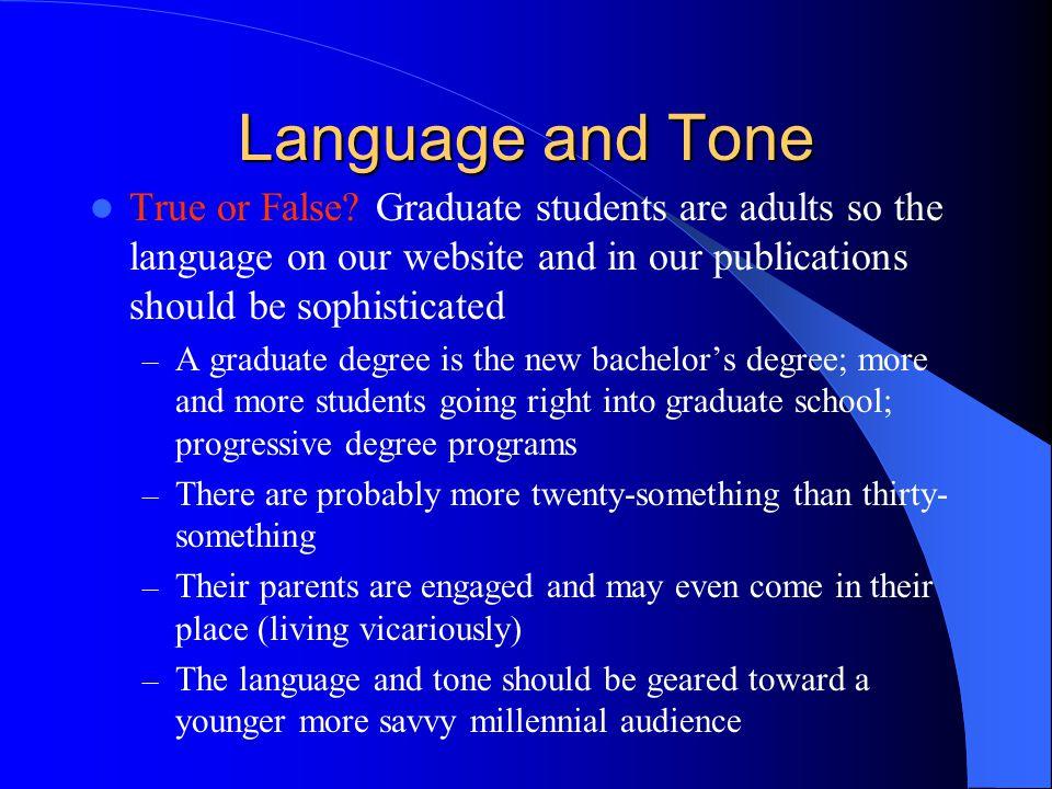Language and Tone True or False.