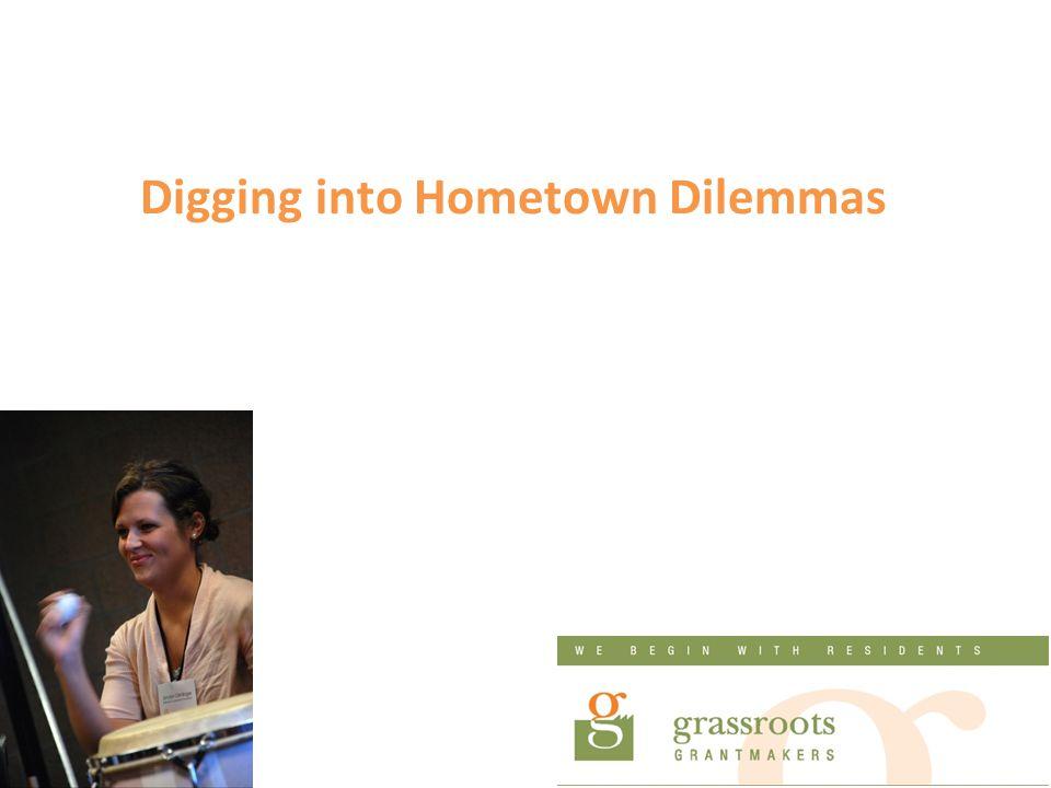 Digging into Hometown Dilemmas