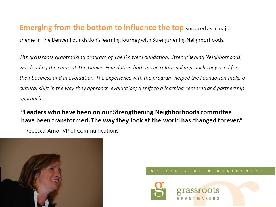 Emerging from the bottom to influence the top surfaced as a major theme in The Denver Foundation's learning journey with Strengthening Neighborhoods.