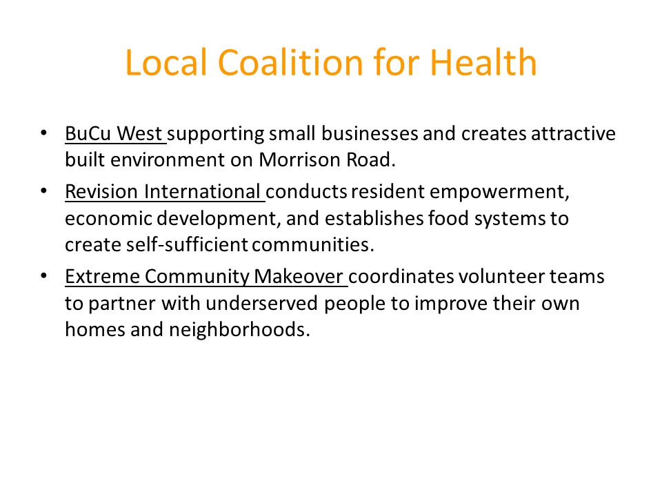 Local Coalition for Health BuCu West supporting small businesses and creates attractive built environment on Morrison Road. Revision International con