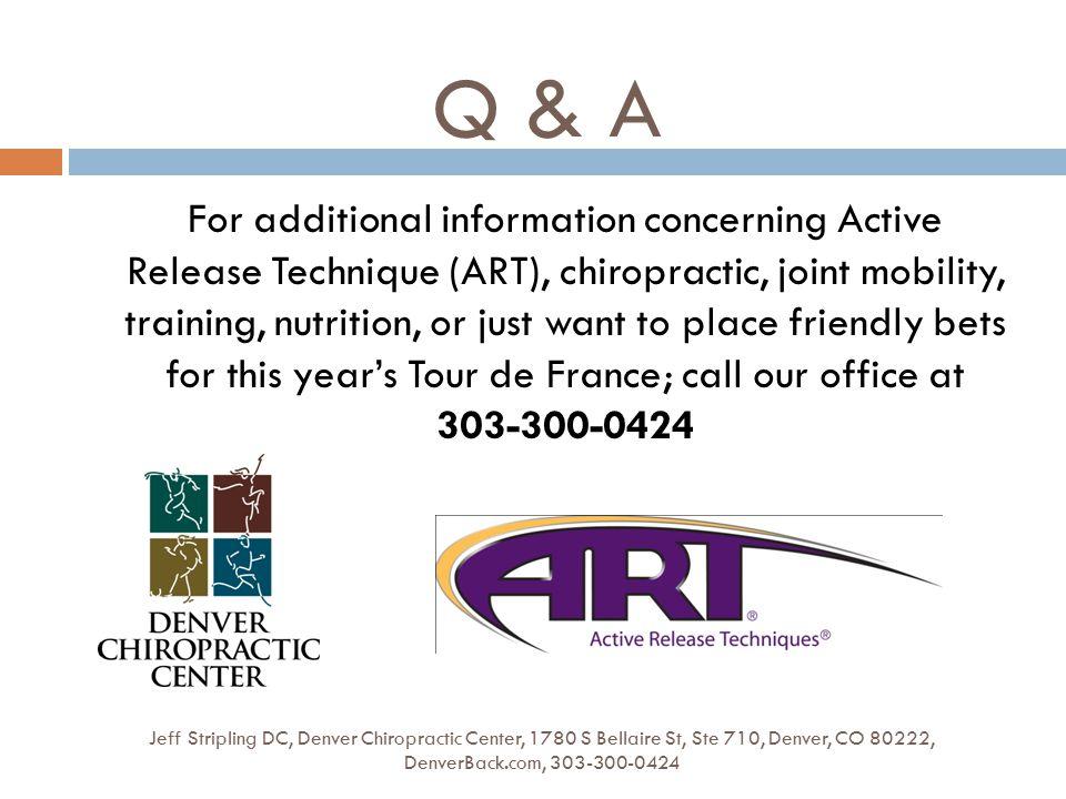 Q & A Jeff Stripling DC, Denver Chiropractic Center, 1780 S Bellaire St, Ste 710, Denver, CO 80222, DenverBack.com, 303-300-0424 For additional inform