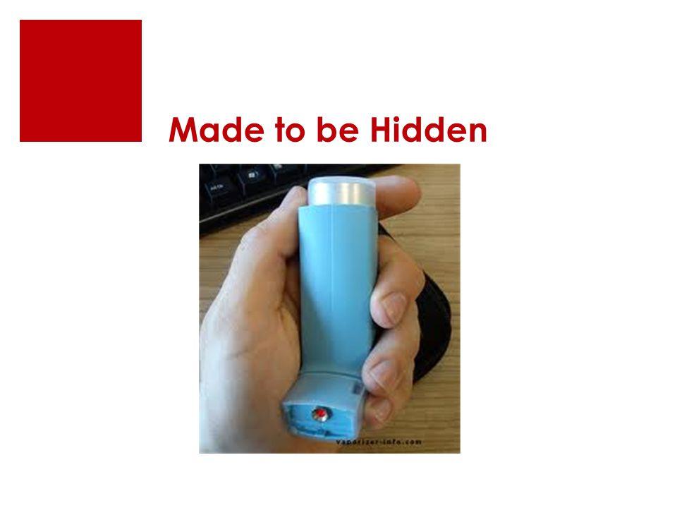 Made to be Hidden