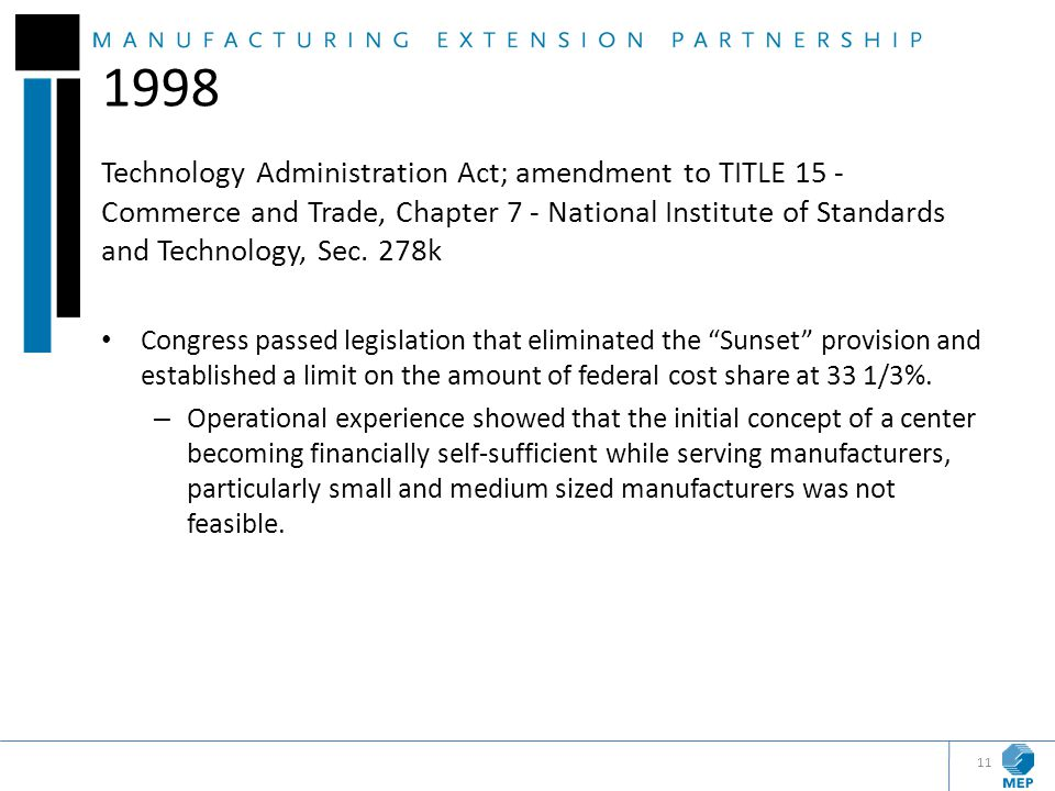 1998 Technology Administration Act; amendment to TITLE 15 - Commerce and Trade, Chapter 7 - National Institute of Standards and Technology, Sec. 278k