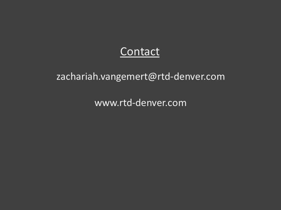Contact zachariah.vangemert@rtd-denver.com www.rtd-denver.com