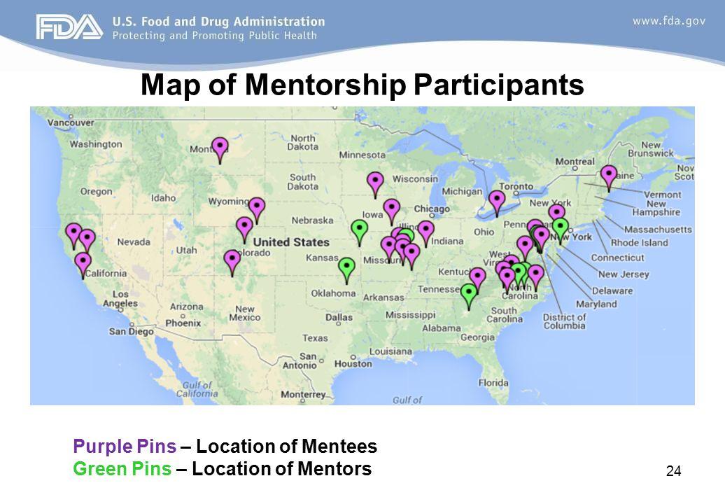 Map of Mentorship Participants Purple Pins – Location of Mentees Green Pins – Location of Mentors 24
