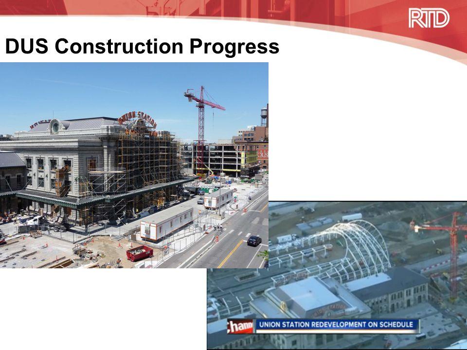 DUS Construction Progress