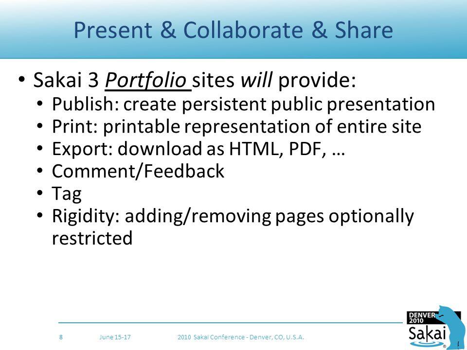 Slide Title June 15-172010 Sakai Conference - Denver, CO, U.S.A. 9