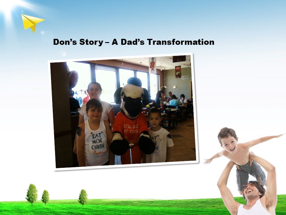 Don's Story – A Dad's Transformation