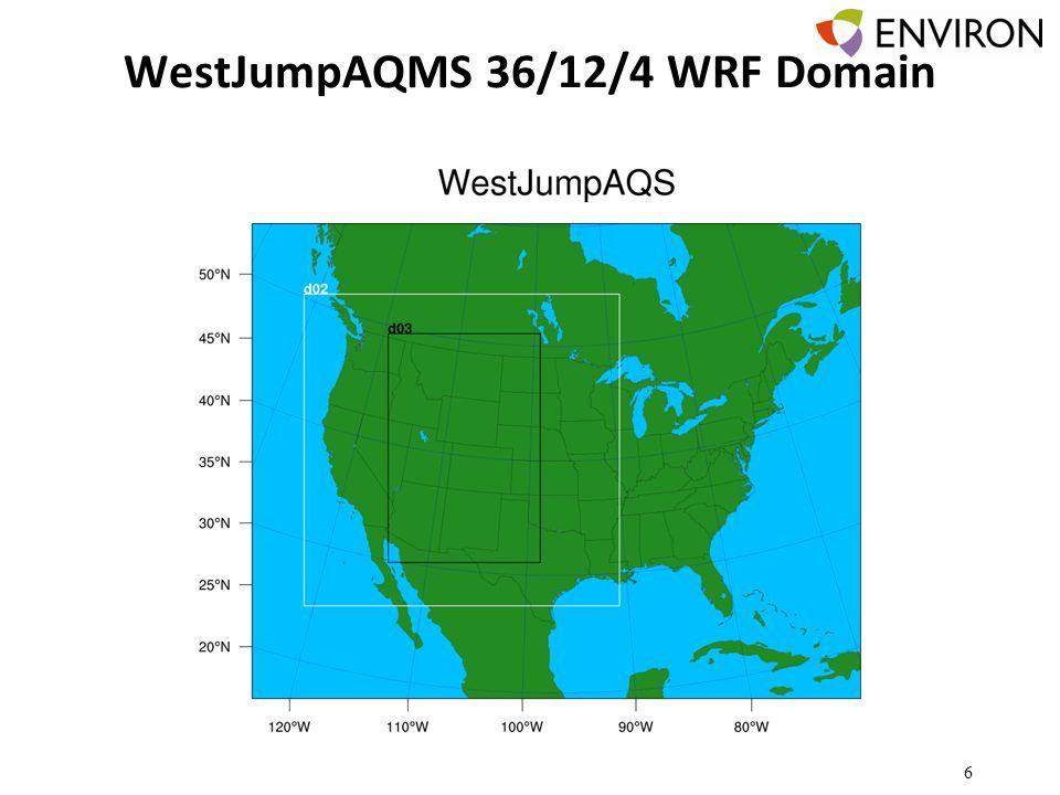 WestJumpAQMS 36/12/4 WRF Domain Modeling Domains 6