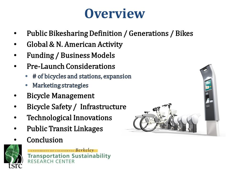 Bicycle Management (cont'd) It is important that new systems incorporate bicycle redistribution improvements that are more sustainable/efficient.