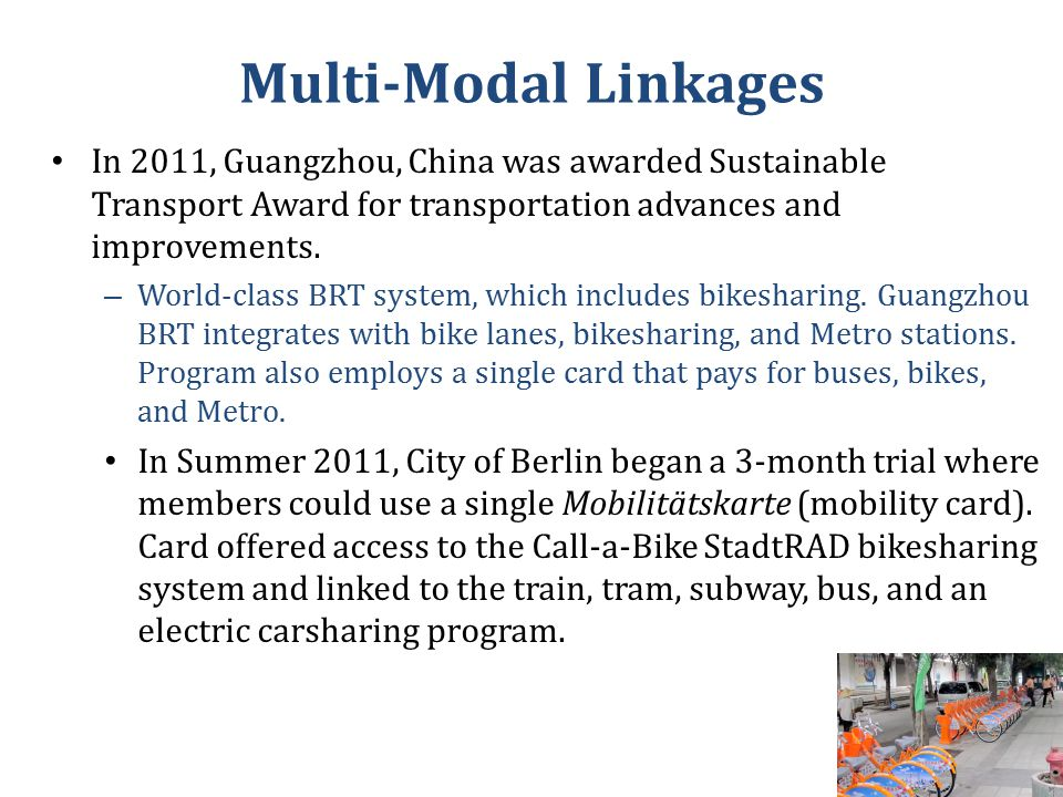 In 2011, Guangzhou, China was awarded Sustainable Transport Award for transportation advances and improvements.