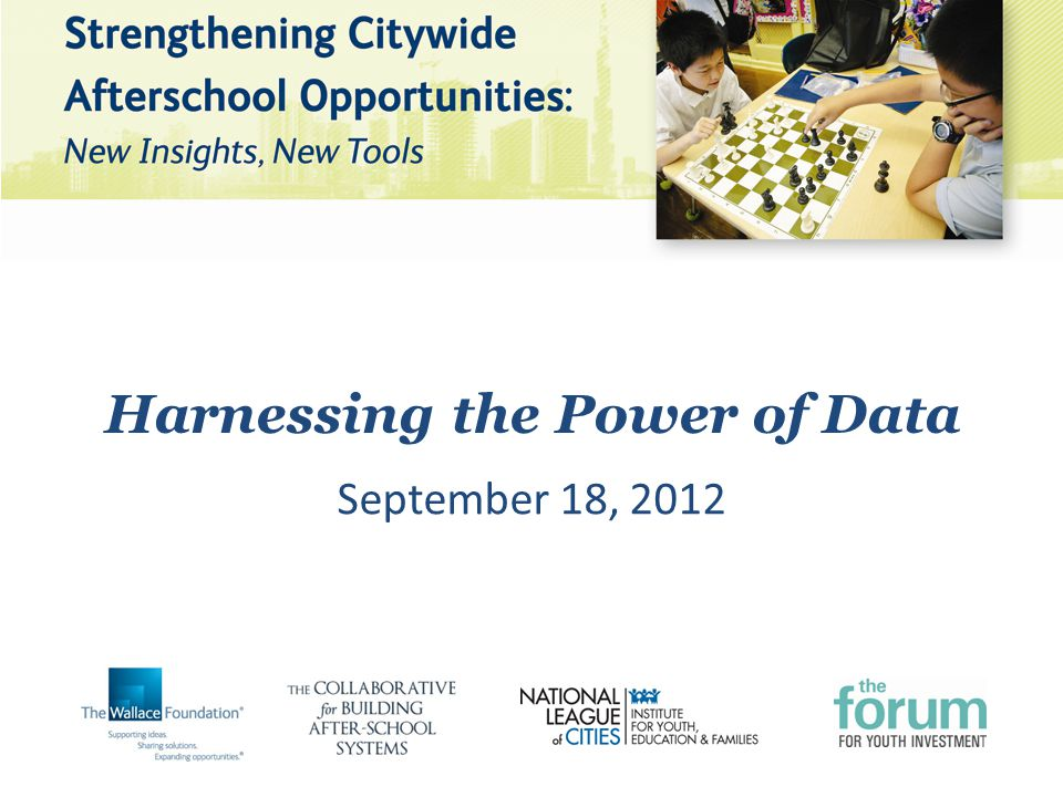 Harnessing the Power of Data September 18, 2012
