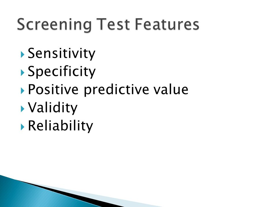 Sensitivity  Specificity  Positive predictive value  Validity  Reliability