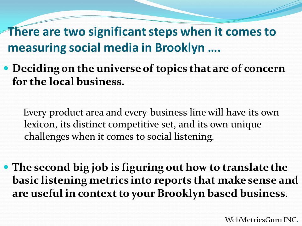 There are two significant steps when it comes to measuring social media in Brooklyn ….