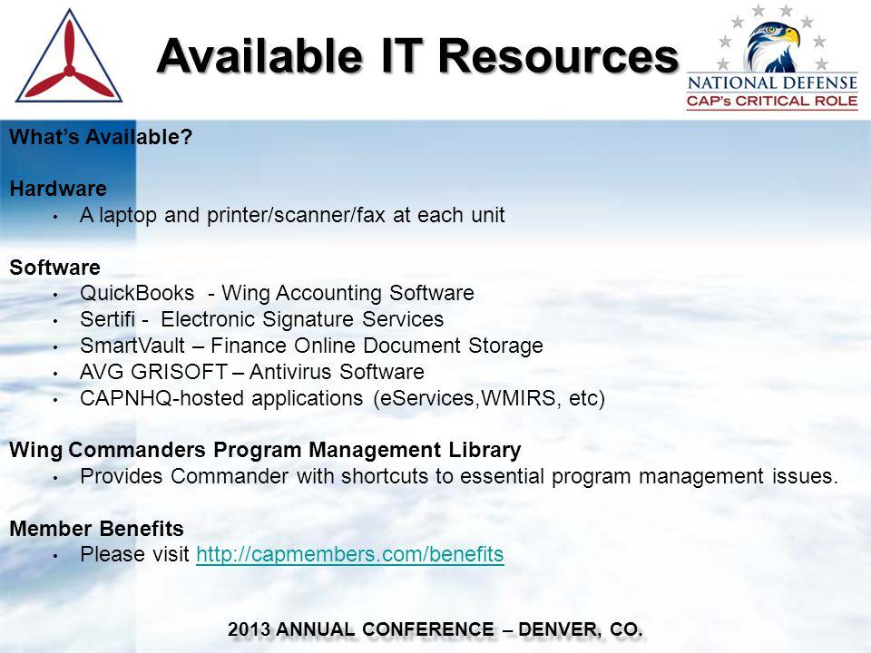 Recent IT Successes Recent IT Successes 2013 ANNUAL CONFERENCE – DENVER, CO.
