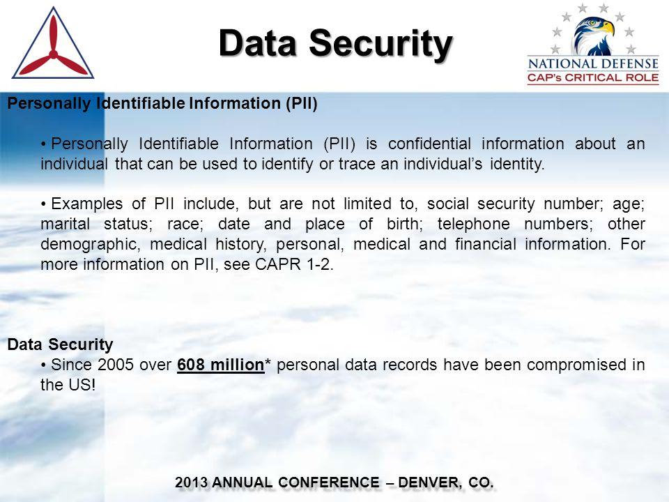 Data Security (Con't) 2013 ANNUAL CONFERENCE – DENVER, CO.