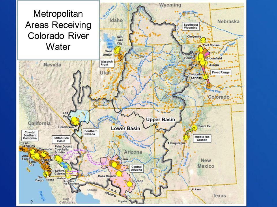 Metropolitan Areas Receiving Colorado River Water