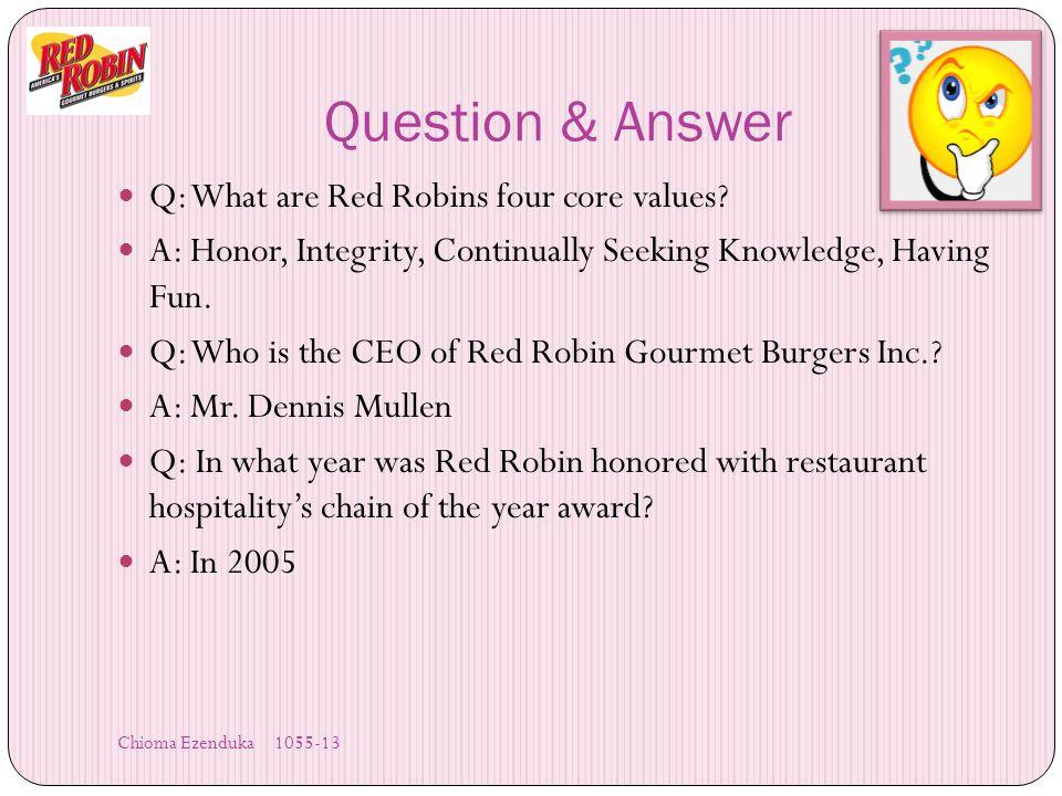 Red Robin Motto Success HonorIntegrity Success Continually Seeking Knowledge Having Fun Chioma Ezenduka 1055-13 Slide 2