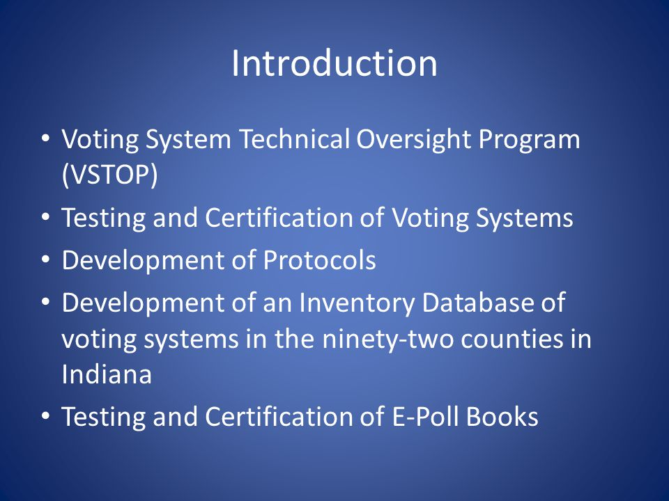 The EPB Certification Protocol Indiana Electronic Poll Book (ePollBook) Certification Test Protocol for the Voting System Technical Oversight Program (VSTOP) Approved by Hon.