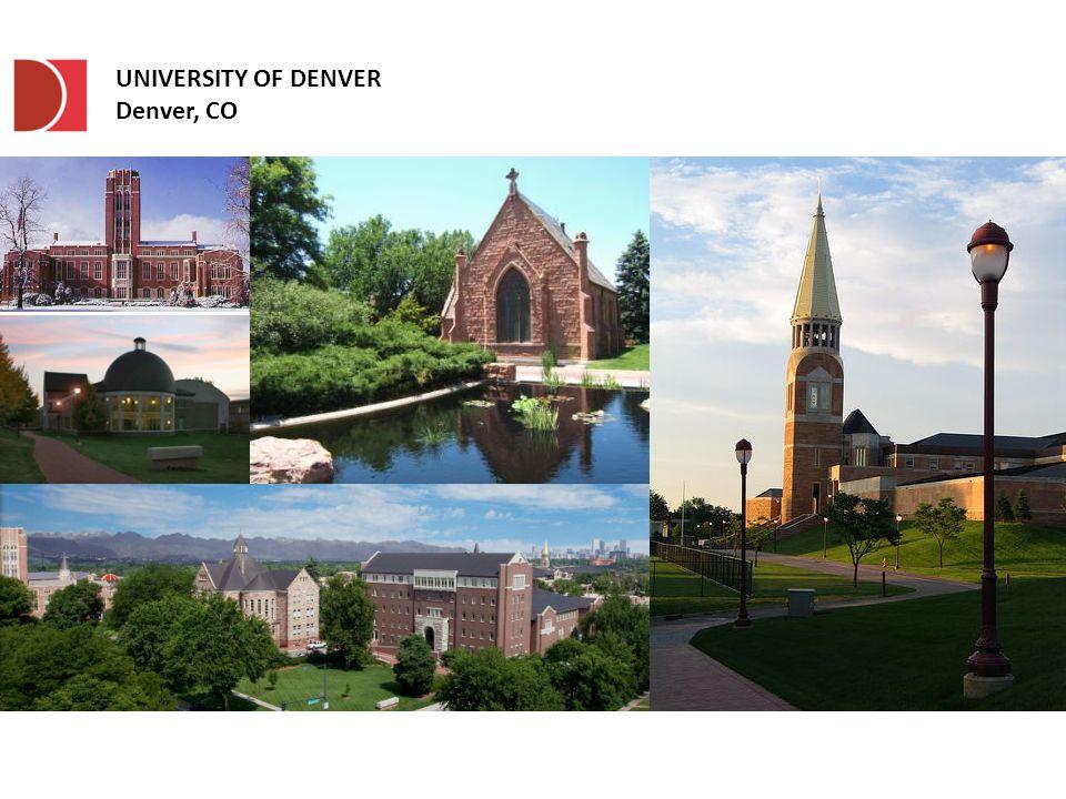 UNIVERSITY OF DENVER Denver, CO