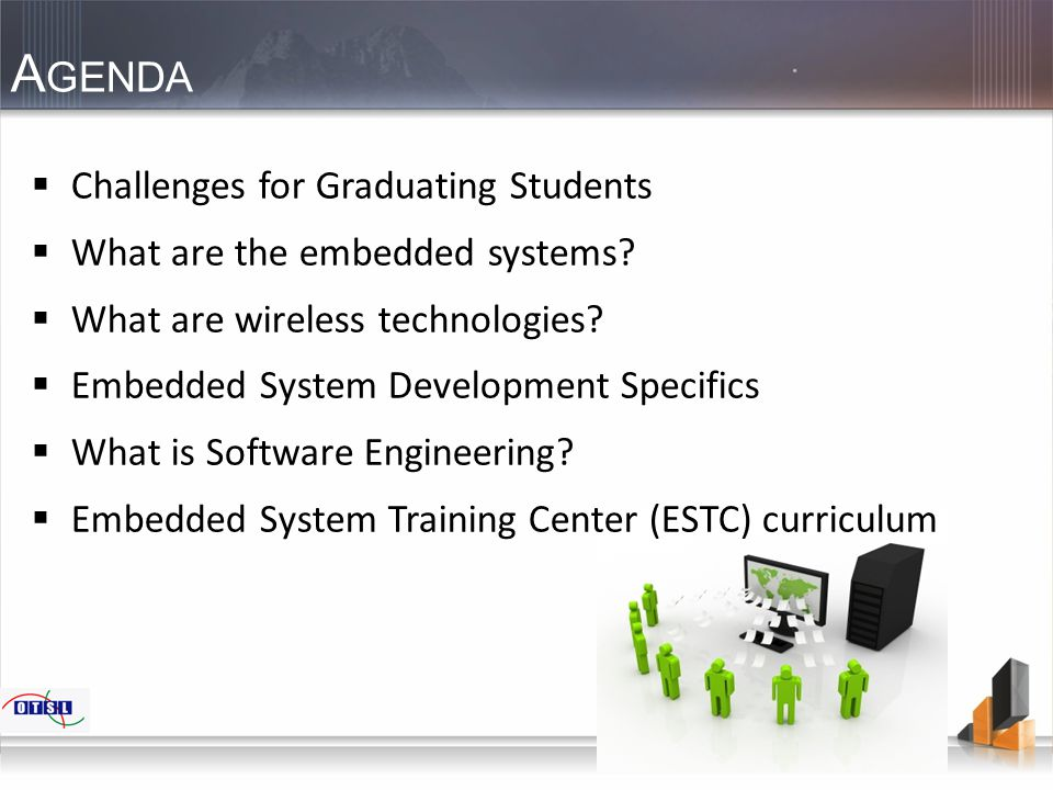 A GENDA  Challenges for Graduating Students  What are the embedded systems.