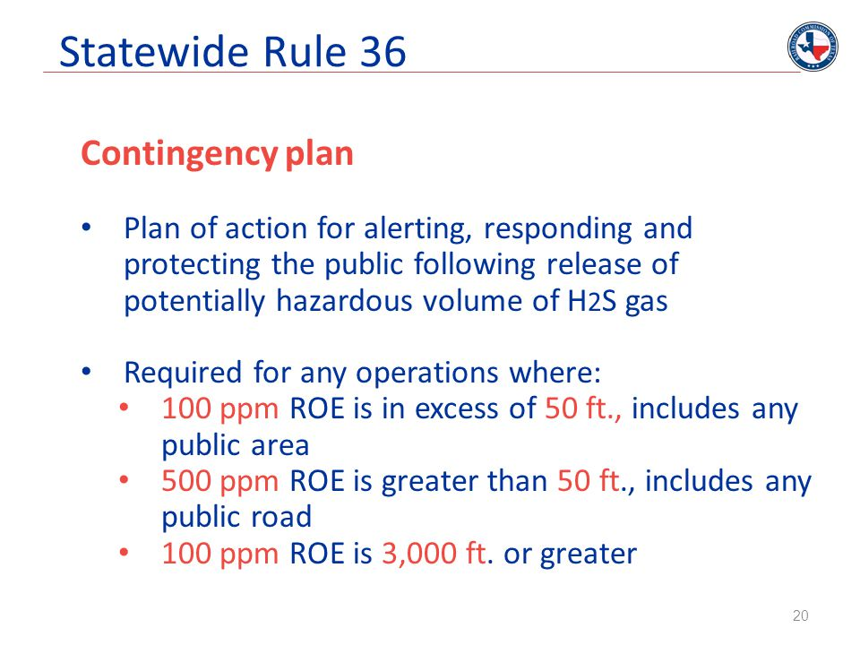 Statewide Rule 36 Contingency plan Plan of action for alerting, responding and protecting the public following release of potentially hazardous volume
