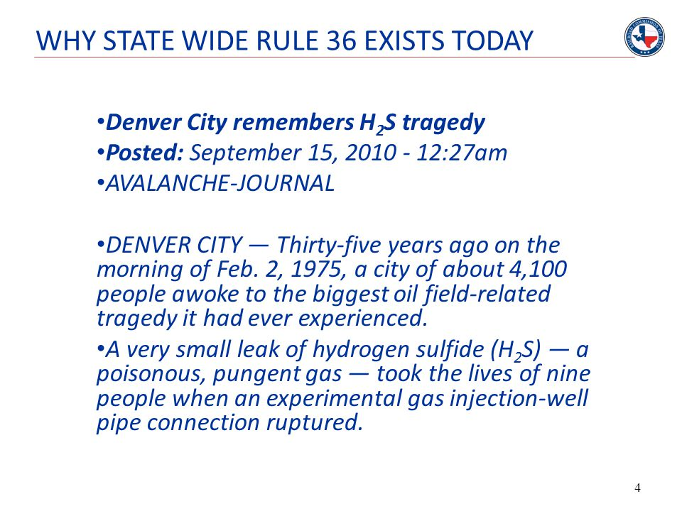 WHY STATE WIDE RULE 36 EXISTS TODAY Denver City remembers H 2 S tragedy Posted: September 15, 2010 - 12:27am AVALANCHE-JOURNAL DENVER CITY — Thirty-fi