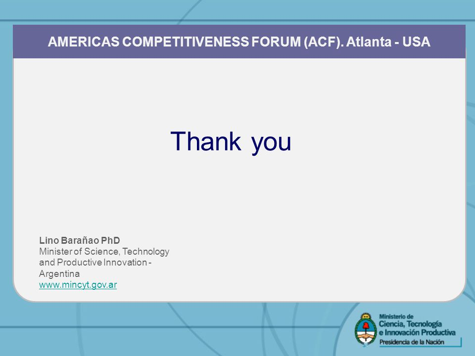 Thank you AMERICAS COMPETITIVENESS FORUM (ACF).