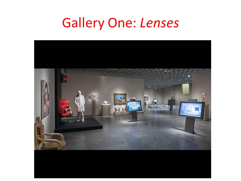 Gallery One: Lenses