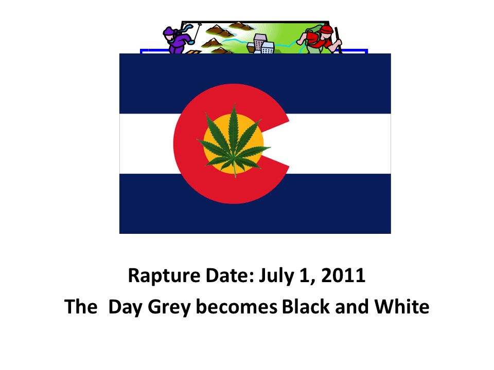 Rapture Date: July 1, 2011 The Day Grey becomes Black and White