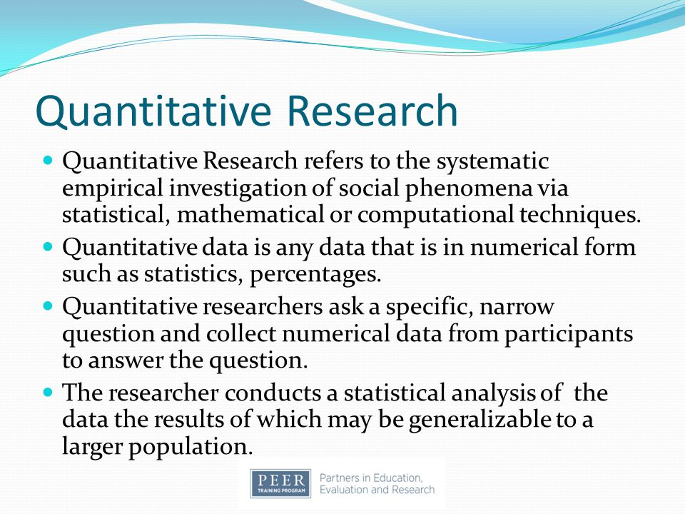 Quantitative Research Quantitative Research refers to the systematic empirical investigation of social phenomena via statistical, mathematical or comp