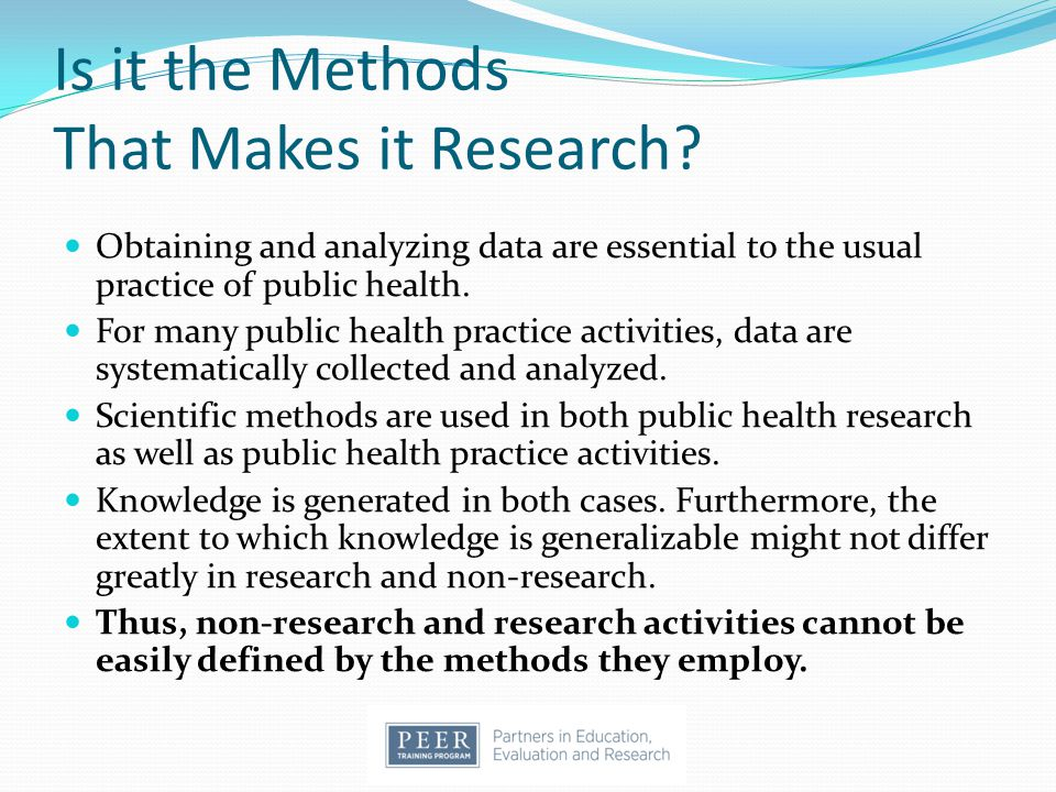 Large scale studies may suggest cause and effect relationships that can then be tested in real world settings Community organizations wanting to identify the cause of a community problem may start with the results of an extensive research project (local data sets) before designing a more focused research project