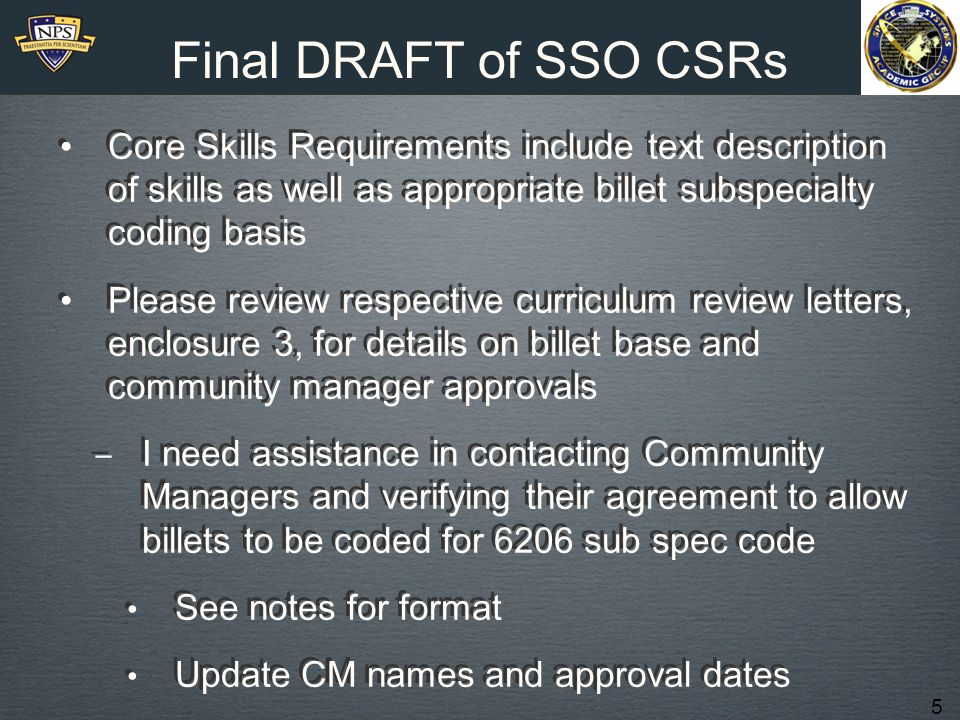 16 G - Code Elective JPME Fall Entry Includes: Thesis 6206 G-Code Degree: MS-Space Systems Ops Entrance Requirement: APC = 334 or 2.6 GPA Academic Associate: CDR Mark Rhoades (ret) 316 SSO Distance Learning 24-Month Matrix 1F SS3011 Space Technologies & Applications PH2514 Space Environment 2W PH3052 Remote Sensing SS3500 Orbital Mechanics and Launch Systems 3S EO3516 Intro Communication Systems Engineering AE4830 S/C Systems I 4S EO4516 Communication Systems Analysis AE4831 S/C Systems 2 5F SS3041 Space Systems & Ops 1 SS3613 MILSATCOM Systems 6W SS3051* Mil Applications of DoD & Commercial Space Systems SS0810 Thesis Research 7S SS4051 Military Space Systems/Arch SS0810 Thesis Research 8S SS0810 Thesis Research * Or elective if student does not have access to SIPR
