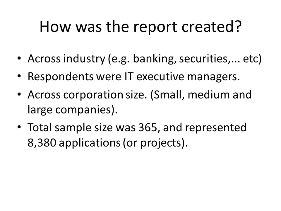 How was the report created.Cont.