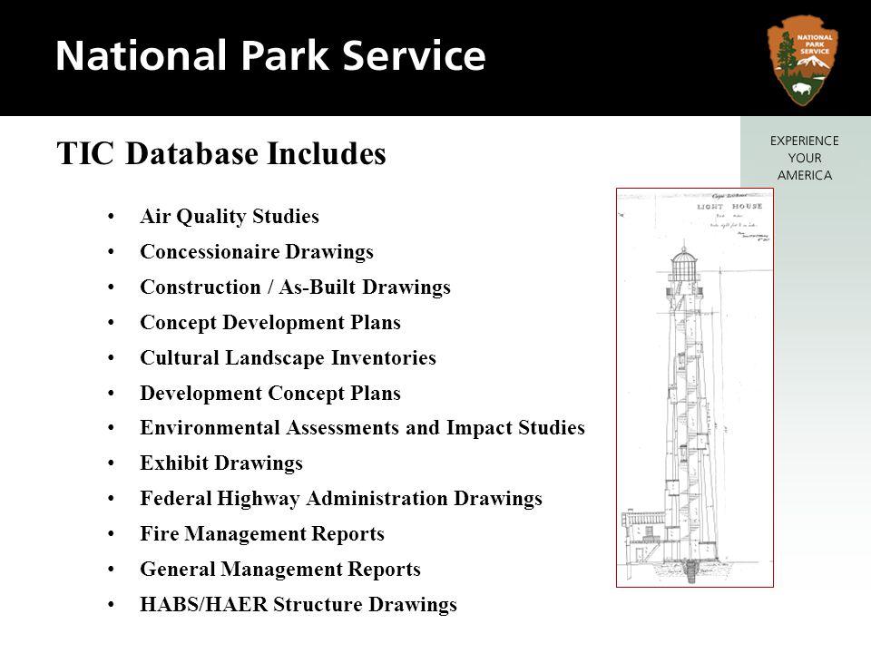 TIC Database Includes Air Quality Studies Concessionaire Drawings Construction / As-Built Drawings Concept Development Plans Cultural Landscape Invent