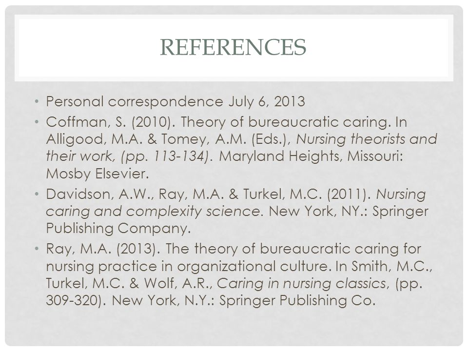 REFERENCES Personal correspondence July 6, 2013 Coffman, S.