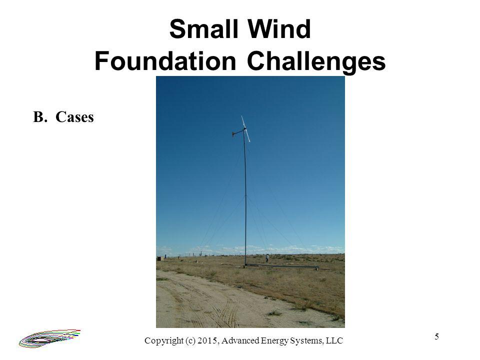 16 Thank You Timothy L Olsen Advanced Energy Systems, LLC 1428 South Humboldt Street Denver, CO 80210 303-777-3341 www.windtechnology.com Copyright (c) 2015, Advanced Energy Systems, LLC