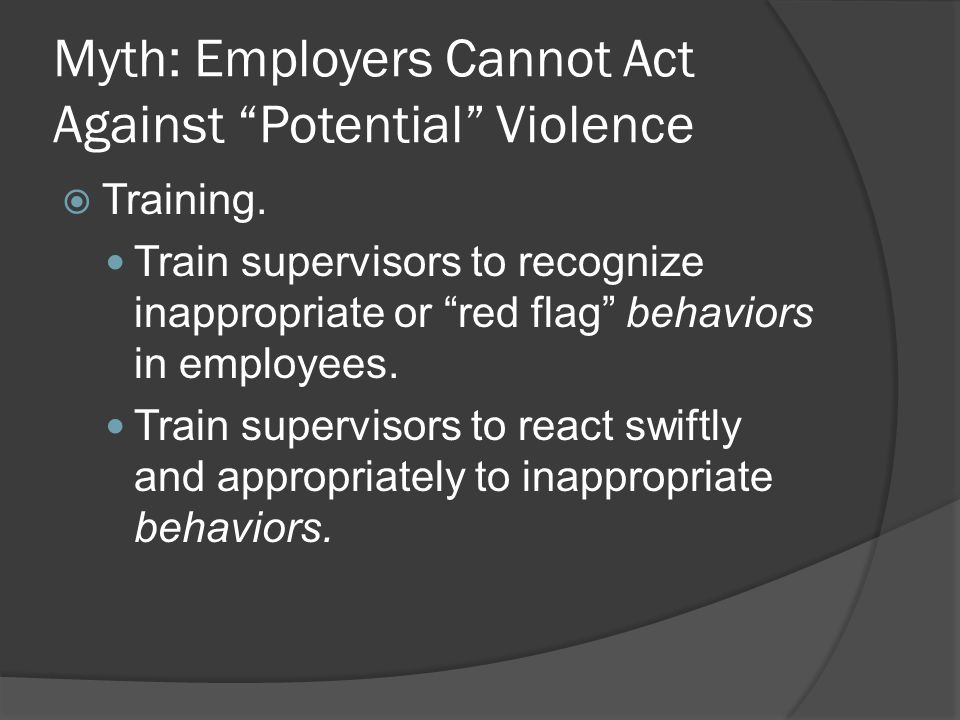 Myth: Employers Cannot Act Against Potential Violence  Training.