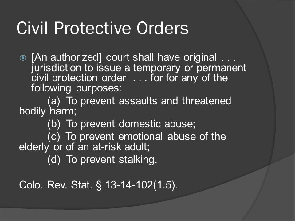 Civil Protective Orders  [An authorized] court shall have original...
