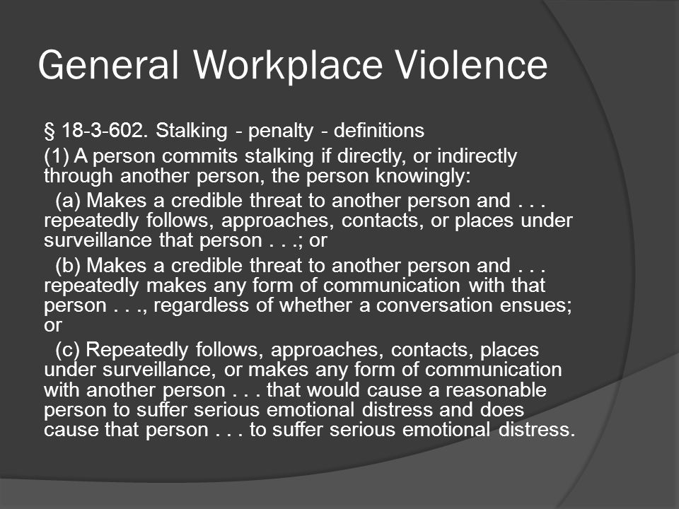 General Workplace Violence § 18-3-602.