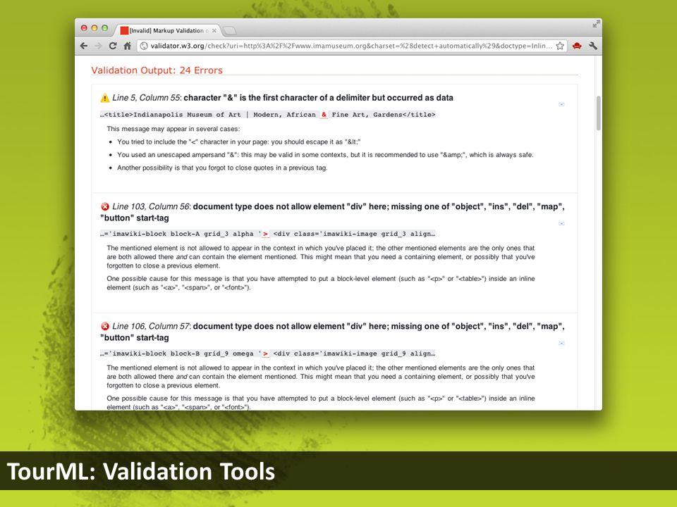 TourML: Validation Tools