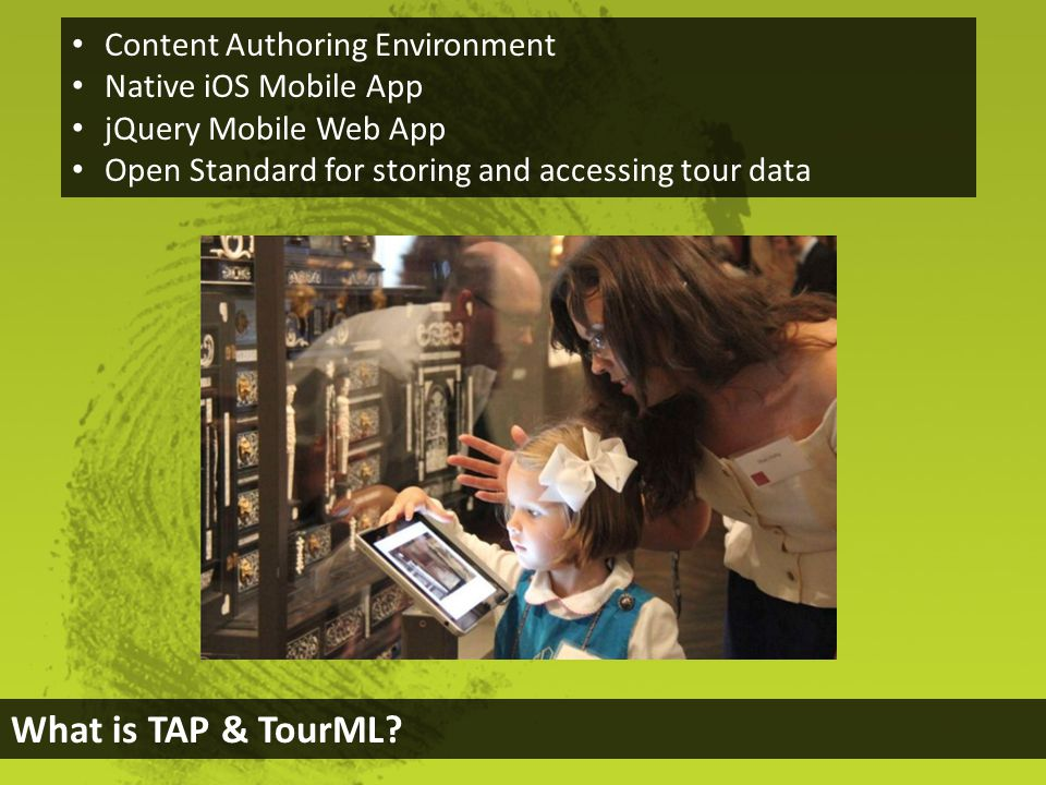 What is TAP & TourML.