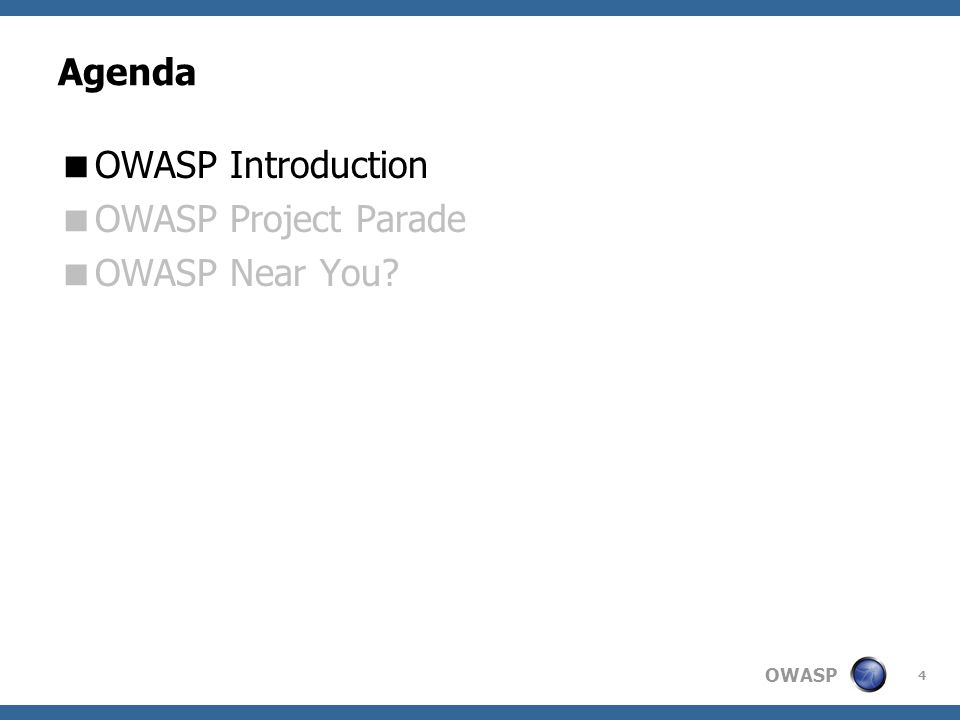 OWASP 5  The Open Web Application Security Project (OWASP)  International not-for-profit charitable Open Source organization funded primarily by volunteers time, OWASP Memberships, and OWASP Conference fees  Participation in OWASP is free and open to all