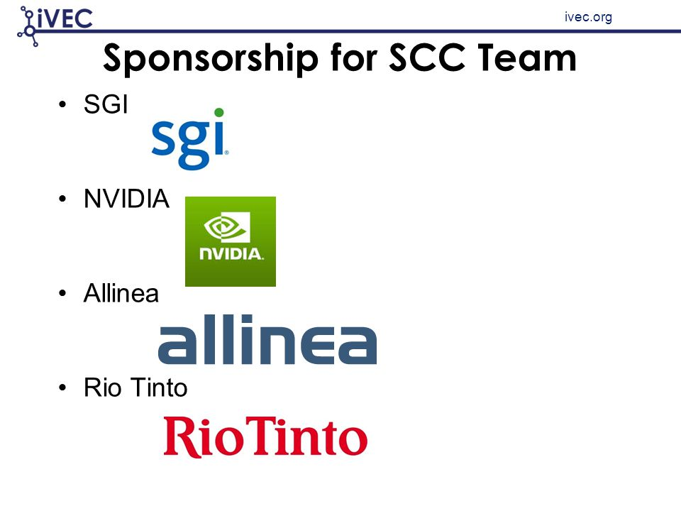 ivec.org Sponsorship for SCC Team SGI NVIDIA Allinea Rio Tinto