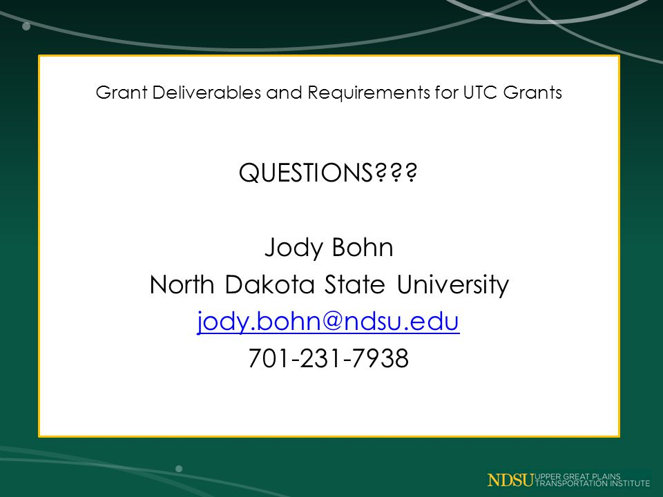 Grant Deliverables and Requirements for UTC Grants QUESTIONS .