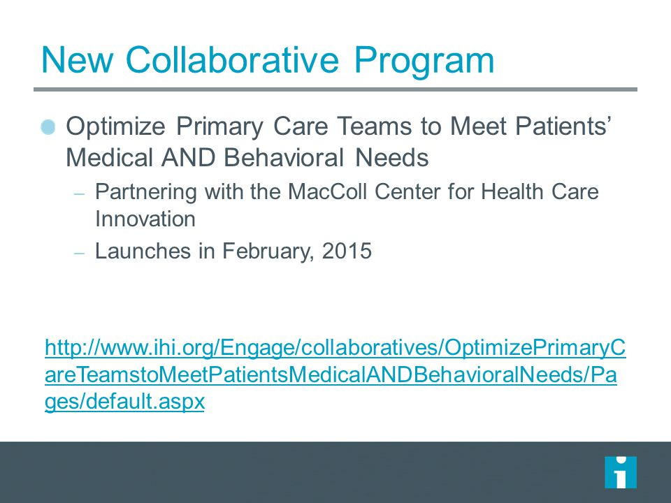 New Collaborative Program Optimize Primary Care Teams to Meet Patients' Medical AND Behavioral Needs – Partnering with the MacColl Center for Health C