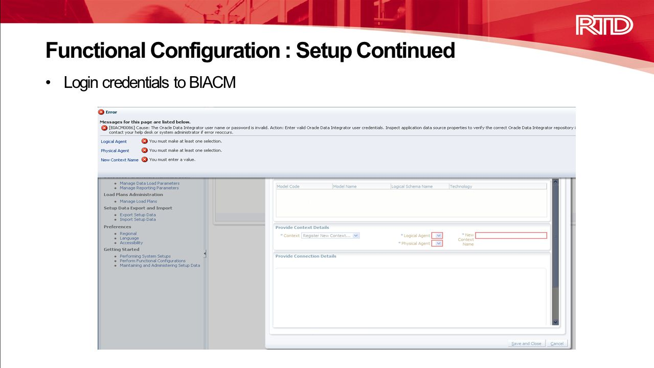 Login credentials to BIACM Functional Configuration : Setup Continued